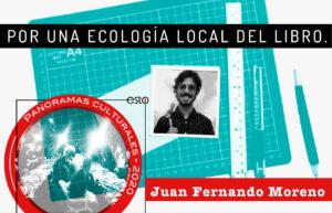 Por una ecología local del libro