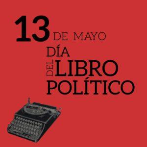 El día del libro político contra toda hoguera